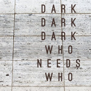 darkdarkdark_whoneedswho_600x600