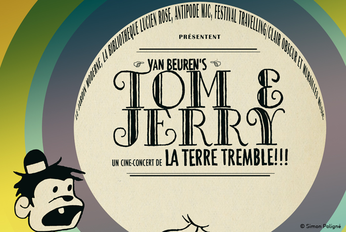 ciné-concert 'TOM & JERRY' par la terre tremble !!!
