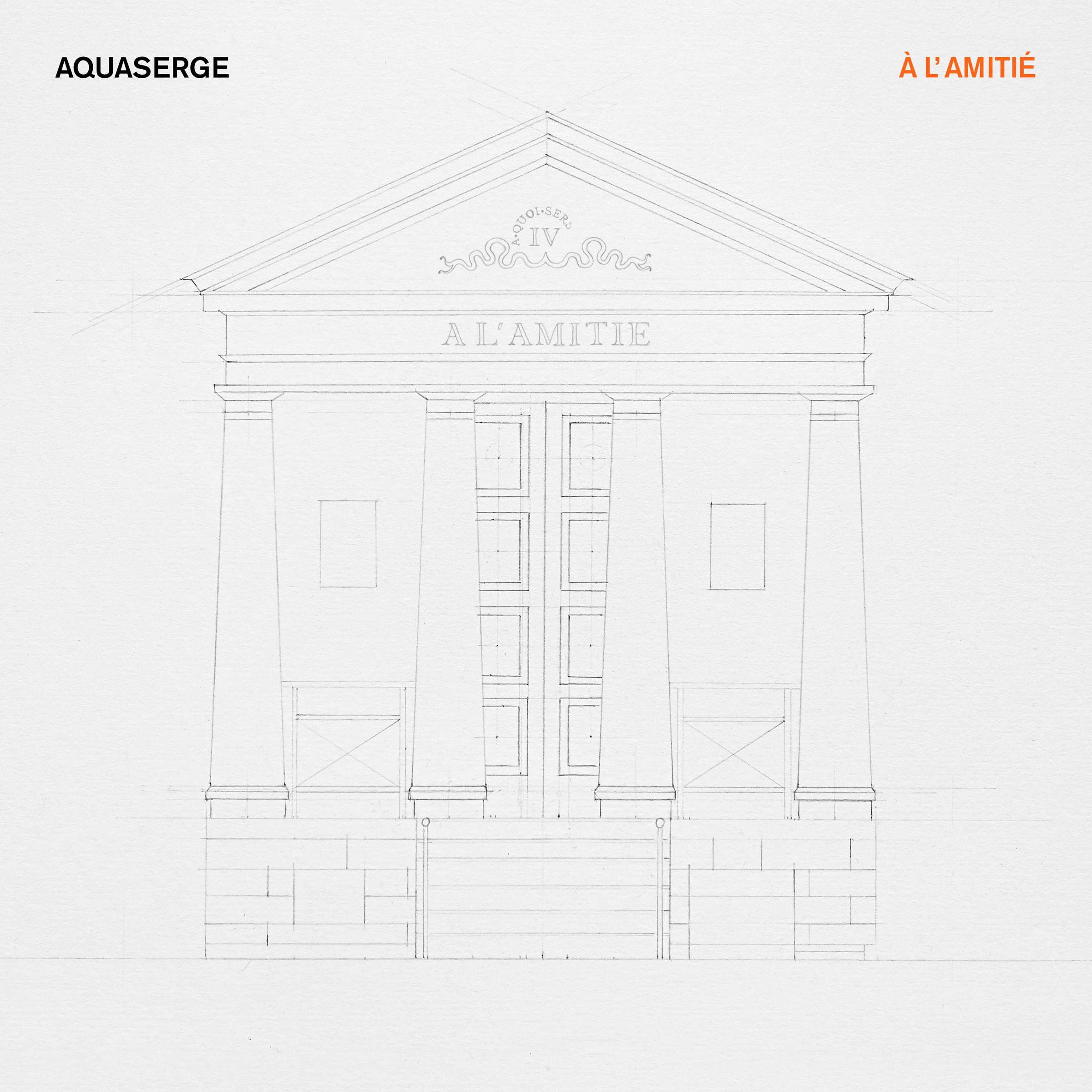 Aquaserge 'À l'amitié' cover