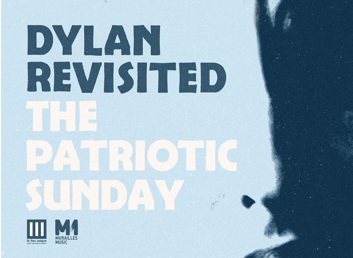 The Patriotic Sunday 'Dylan Revisited'